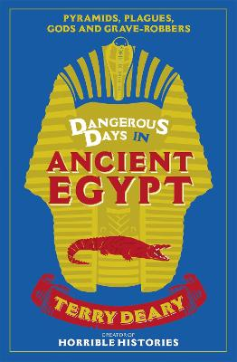 Dangerous Days in Ancient Egypt book