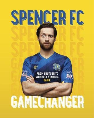 Gamechanger by Spencer FC