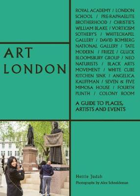 Art London: A Guide to Places, Events and Artists book