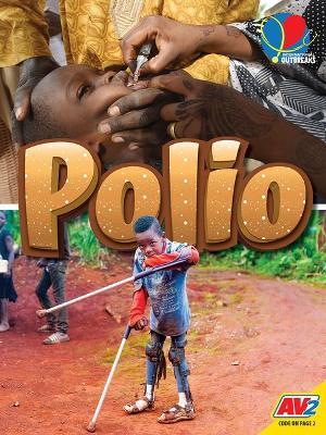 Polio by Heather C Hudak
