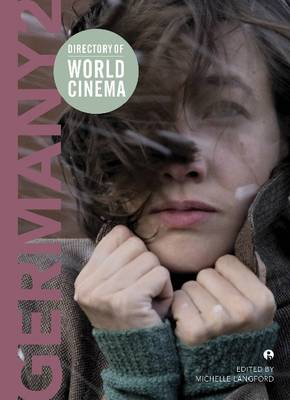 Directory of World Cinema: Germany 2 by Michelle Langford