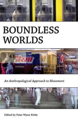 Boundless Worlds by Peter Wynn Kirby