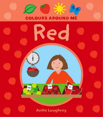 Red by Anita Loughrey