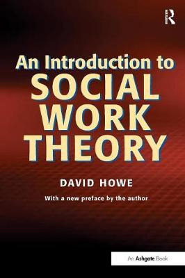 Introduction to Social Work Theory by David Howe