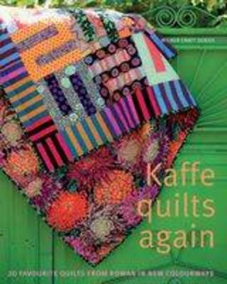 Kaffe Quilts Again by Kaffe Fassett