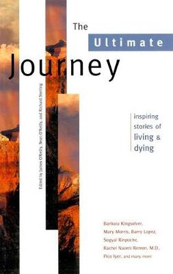 The Ultimate Journey by James O'Reilly