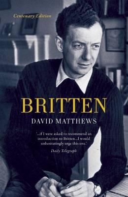 Britten by David Matthews