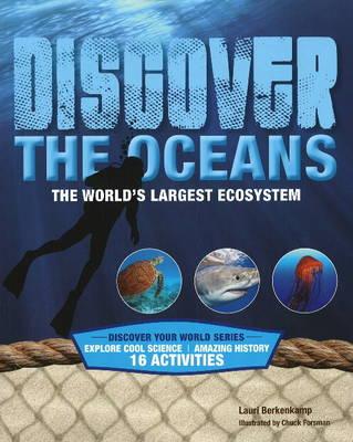 Discover the Oceans by Lauri Berkenkamp