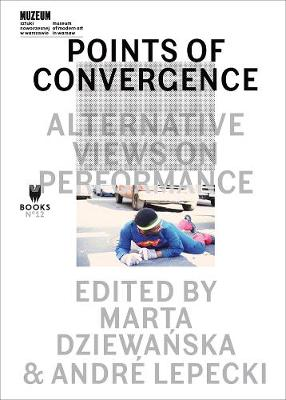 Points of Convergence - Alternative Views on Performance book