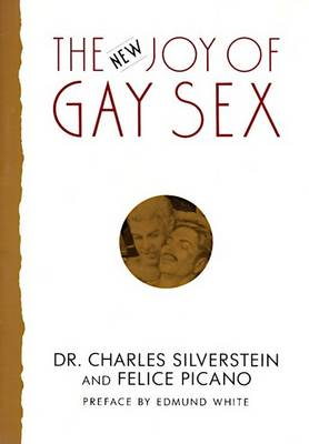 The New Joy of Gay Sex by Charles Silverstein