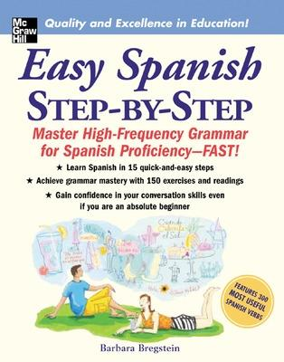 Easy Spanish Step-By-Step by Barbara Bregstein