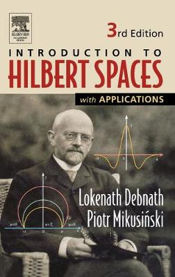 Introduction to Hilbert Spaces with Applications book