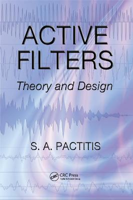 Active Filters: Theory and Design book