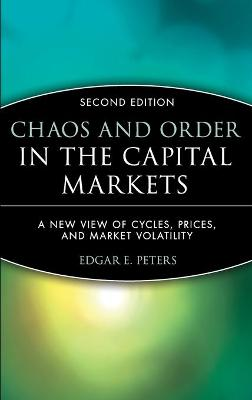 Chaos and Order in the Capital Markets by Edgar E. Peters