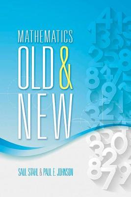 Mathematics Old and New by Saul Stahl
