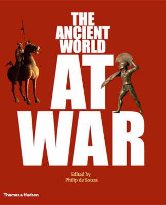 Ancient World at War: A Global History book