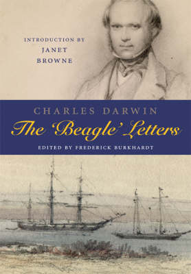 Charles Darwin: The Beagle Letters by Frederick H. Burkhardt