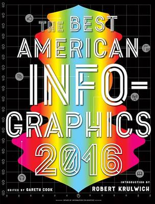 The Best American Infographics by Gareth Cook
