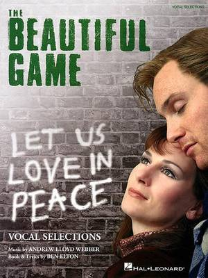 The Beautiful Game by Andrew Lloyd Webber