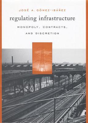 Regulating Infrastructure book