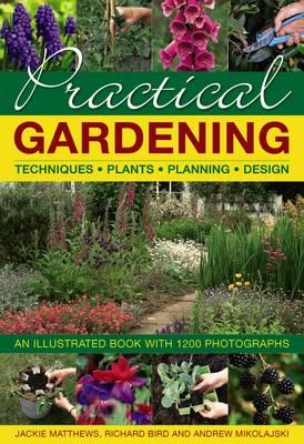 Practical Gardening by Jackie Matthews