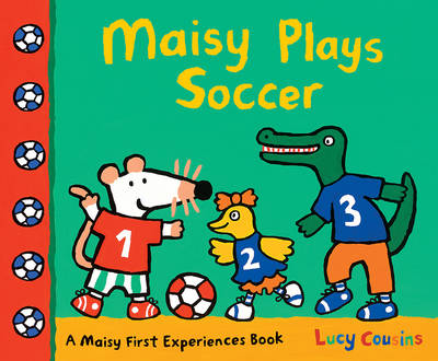 Maisy Plays Soccer by Cousins Lucy