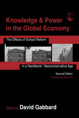 Knowledge & Power in the Global Economy by David Gabbard