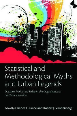 Statistical and Methodological Myths and Urban Legends book
