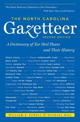 North Carolina Gazetteer, 2nd Ed by Michael Hill