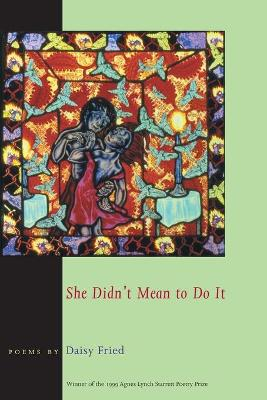 She Didn't Mean to Do it book