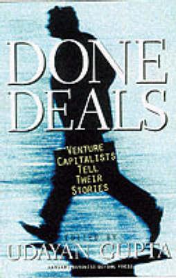 Done Deals by Udayan Gupta
