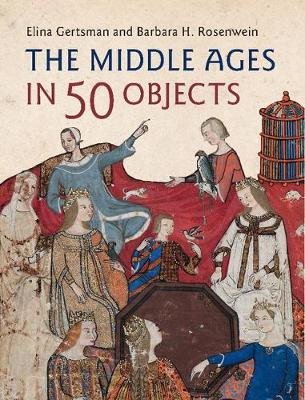 Middle Ages in 50 Objects book