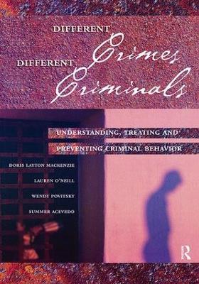 Different Crimes, Different Criminals by Doris Layton MacKenzie