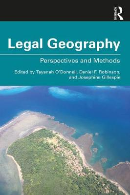 Legal Geography: Perspectives and Methods by Tayanah O'Donnell