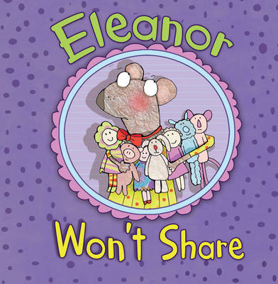 Eleanor Won't Share by Julie Gassman
