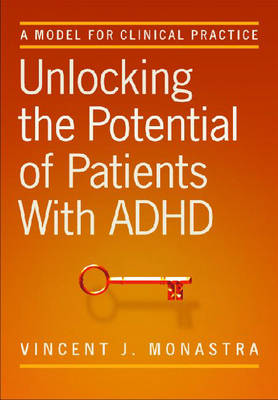 Unlocking the Potential of Patients with ADHD by