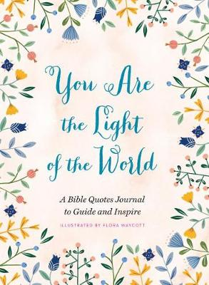 You Are the Light of the World by Flora Waycott