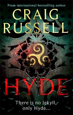 Hyde: A thrilling Gothic masterpiece from the internationally bestselling author book