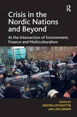 Crisis in the Nordic Nations and Beyond by Kristin Loftsdottir