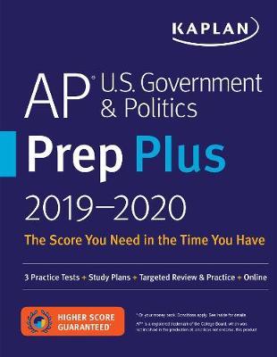 AP U.S. Government & Politics Prep Plus 2019-2020: 3 Practice Tests + Study Plans + Targeted Review & Practice + Online book