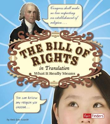 Bill of Rights in Translation: What it Really Means by Amie Jane Leavitt