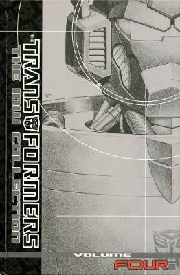 Transformers The IDW Collection Volume 4 by Shane McCarthy