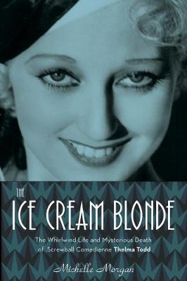 The Ice Cream Blonde by Michelle Morgan