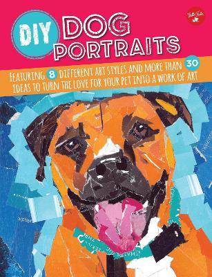 DIY Dog Portraits by Jessica L. Barnes