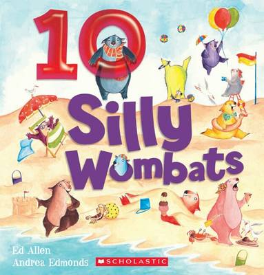 10 Silly Wombats by Ed Allen
