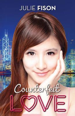 Counterfeit Love by Julie Fison