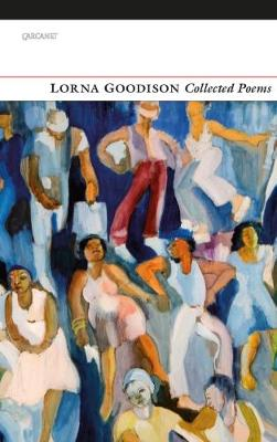 Collected Poems by Lorna Goodison