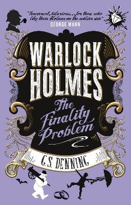 Warlock Holmes - The Finality Problem book