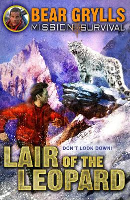 Mission Survival 8: Lair of the Leopard by Bear Grylls