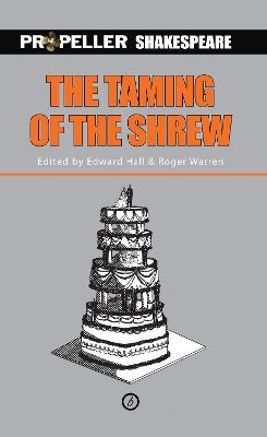 The Taming of the Shrew (Propeller Shakespeare) by William Shakespeare